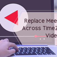 Replace Meeting Scheduling Across Time Zones With This Video Tool for Free